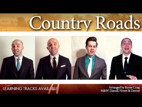 Take me home, Country Roads (Max Q) - Barbershop Quartet