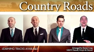 Take me home, Country Roads (Max Q) - Barbershop Quartet