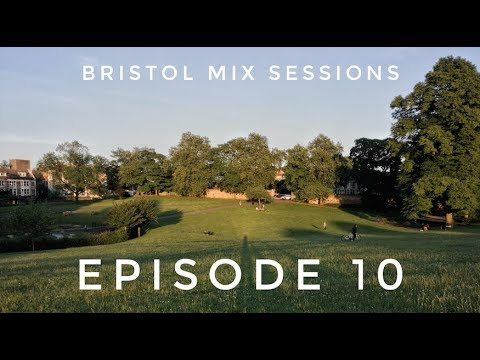 Keeno - Bristol Mix Sessions - Episode 10