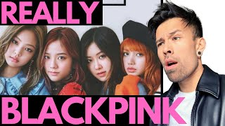 BLACKPINK REALLY REACTION - THEY REALLY ONLY MAKE HITS
