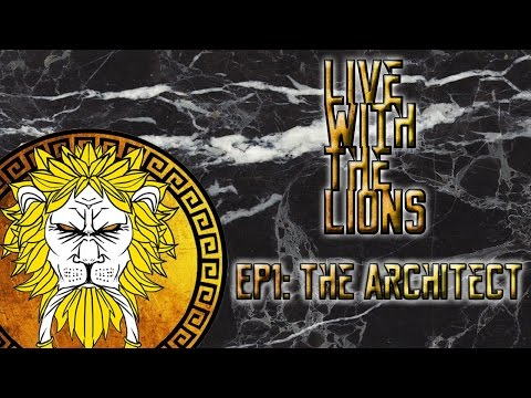 Live With The Lions EP. 1: The Architect