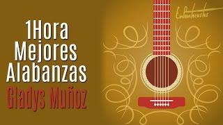 Download (1 HORA) Mejores alabanzas de Gladys Muñoz - Descarga Gratis