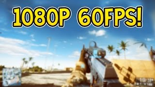 NEW Gameplay featuring 1080p at 60fps settings for YouTube!