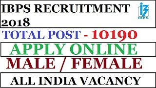 """IBPS RECRUITMENT 2018 - CRP RRBs VII for Group """"A""""-Officers and Group """"B"""""""