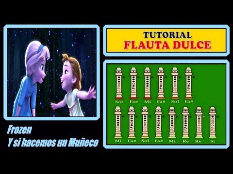 """Frozen - Y Si Hacemos Un Muñeco En Flauta Dulce """"Con Notas Explicadas"""""""