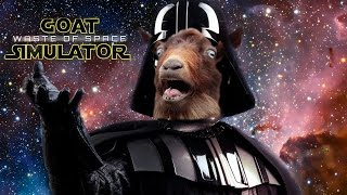 Goat Simulator Waste of Space #6 | DARTH GOATER
