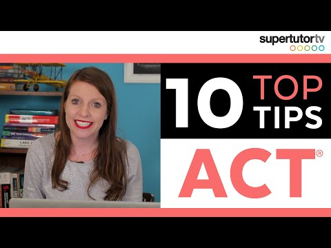 Top 10 Tips for the ACT