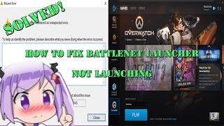 Battle Net Launcher Not Working Fixes (12/11/2016)