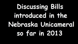 Bill Me! Episode 1: Discussion of Bills Introduced in the Nebraska Unicameral, 2013