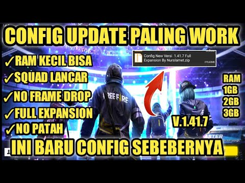 UPDATE CONFIG PALING WORK !!! TUTORIAL CARA MENGATASI LAG DI FREE FIRE RAM 1GB UPDATE -- UPDATE NEW - 동영상