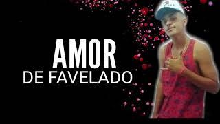 Baixar BIN OLIVER - Amor de Favelado ( DJ Nelzinho - 2018 | JF Studio ) Áudio Oficial