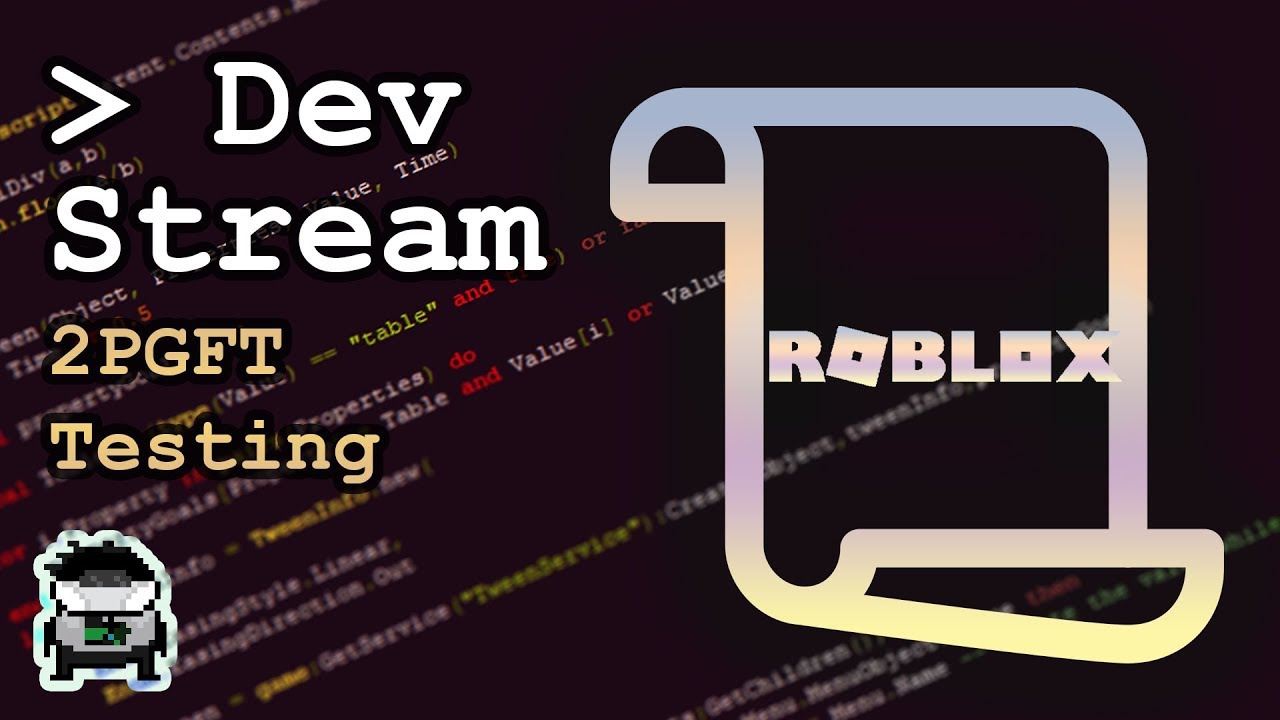 2Pgft / dev stream   2pgft remastered testing (roblox)