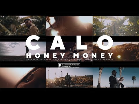 CALO - HONEY MONEY prod. by LUCRY (Official HD Video)