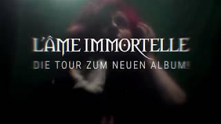L\'Âme Immortelle - Schattenwelten Tour 2018 (Trailer)