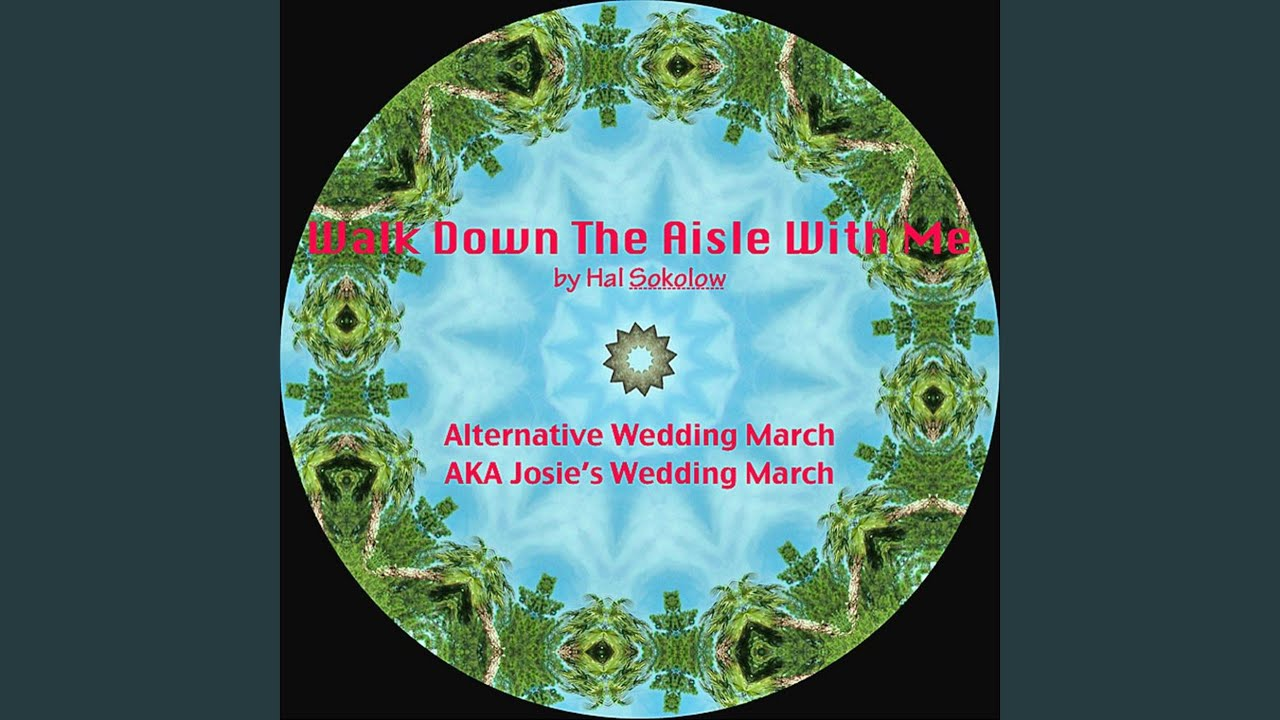 Walk Down The Aisle With Me - Alternative Wedding March Song - YouTube