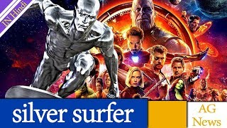 Silver Surfer Shows up in Avengers Infinity War Cast List AG Media News