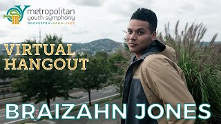 MYS Virtual Hangout: Braizahn Jones (10/15/20, Ep. 56)