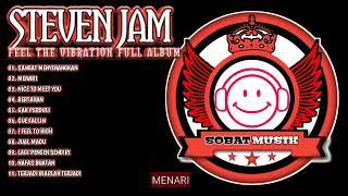 Download lagu Steven Coconut Treez Aka Steven Jam Feel The Vibration Full Album Band Reggae Terpopuler