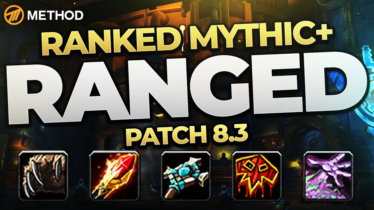 The Best Mythic Ranged In 8 3 Top Ranked Classes Specs Method Youtube