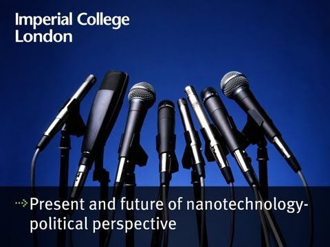 Present and future of nanotechnology from a political perspective