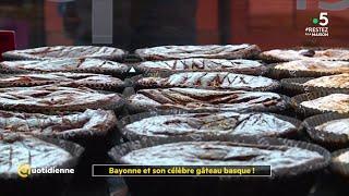 Bayonne et son célèbre gâteau basque ! - La Quotidienne
