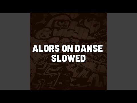 Alors On Danse Slowed (Remix)