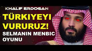 "Prens Selman: ""MENBIC AFRINE BENZEMEZ!"" Erdoğan Selmana ..."