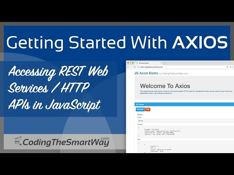 Getting Started With Axios - CodingTheSmartWay com Blog - Medium