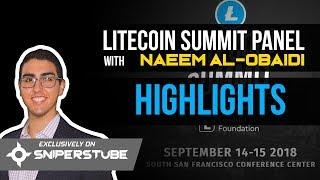 Litecoin Summit Panel Highlights with Naeem Al-Obaidi