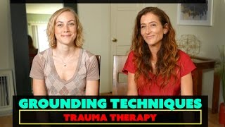 Grounding Techniques in Trauma Therapy - psychology & mental health with therapist Kati Morton