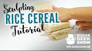 Sculpting Rice Cereal Tutorial