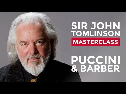 Sir John Tomlinson Vocal Masterclass at the Royal College of Music: Puccini and Barber