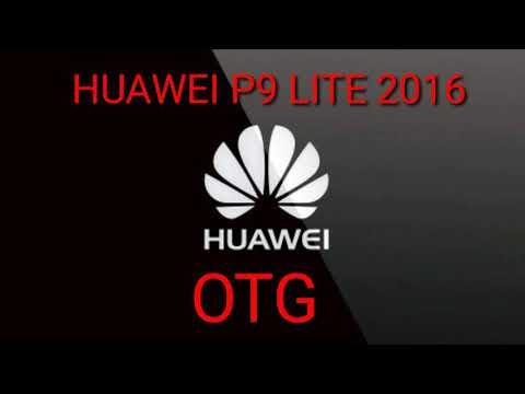 ACTIVAR  OTG HUAWEI P9 LITE 2016 EMUI 5