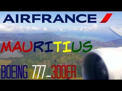 INCREDIBLE AIR FRANCE B777 LANDING IN MAURITIUS