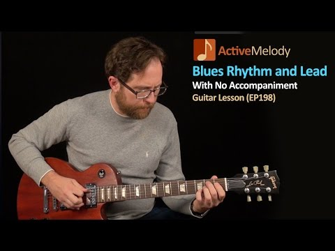 Solo Blues Guitar Lesson - Play both Rhythm and Lead in This Solo Guitar Composition - EP198