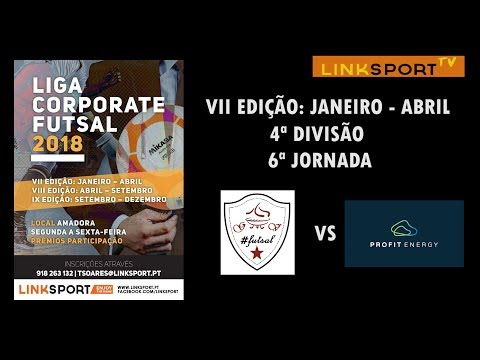 VII Edição Corporate Futsal League 4ªDiv 6ªJorn Grelha Futsal vs Profit Energy 1-6