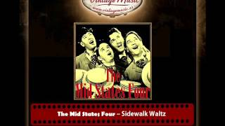 The Mid States Four – Sidewalk Waltz