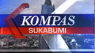 KOMPAS TV SUKABUMI 08 05 2018 SEG 3