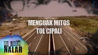 Download Menguak Misteri Tol Cipali - Di Luar Nalar Mp3 and Videos