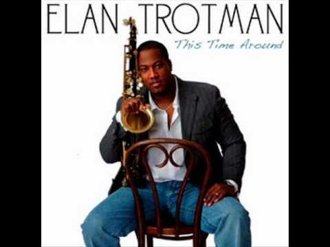 Elan Trotman  - Crusin'