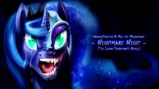Repeat youtube video NightMare Night (Living Tombstone Remix) [Ten Hours]