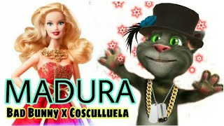 Madura - Cosculluela Ft Bad Bunny / Talking Tom