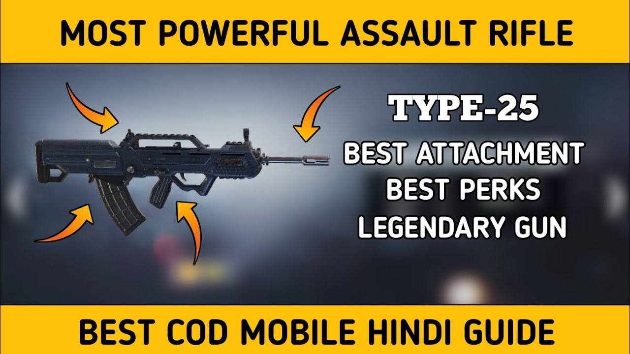 Type-25 Most deadly loadout - call of duty mobile guide - cod mobile Hindi guide