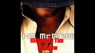 Watch Tim McGraw Illegal video