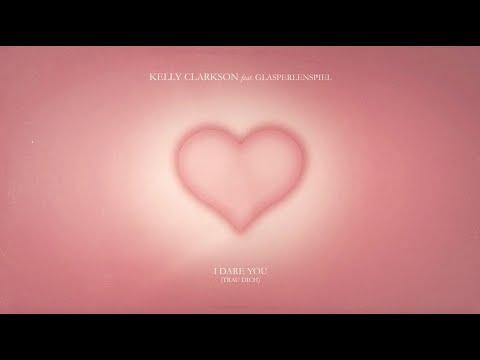 Kelly Clarkson - I Dare You (Trau Dich) [feat. Glasperlenspiel] [Lyric Video]
