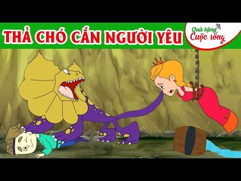 THẢ CHÓ CẮN NGƯỜI YÊU - Truyện cổ tích - Phim hoạt hình - Quà tặng cuộc sống