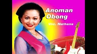 Anoman Obong - Nurhana