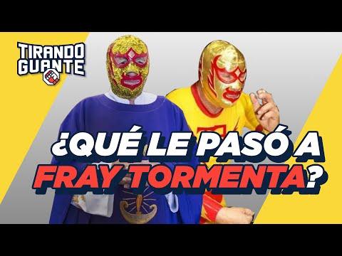 ¿Qué le pasó a Fray Tormenta? | Tirando Guante | S2 EP03