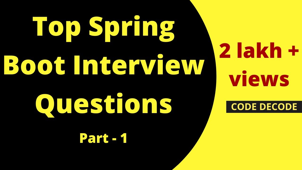 Spring Boot Interview Questions And Answer | Spring Boot Tricky Interview Questions