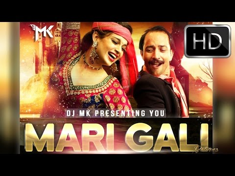 Mari Gali (Remix) - DJ MK & Nahar Visual's_Full HD 720p - Teaser Video